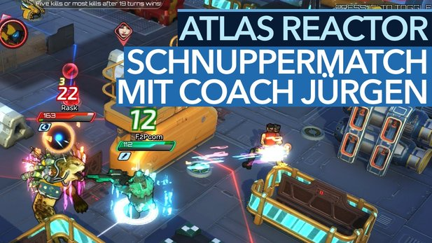 Atlas Reactor - Gameplay-Video: Übungsspiel mit Coach Jürgen