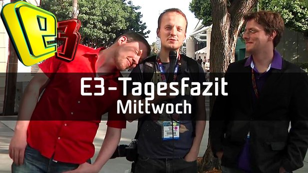 E3-Tagesfazit vom Mittwoch