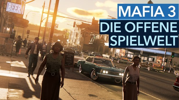 Mafia 3 - Video: Das neue Open-World-Gameplay erklärt