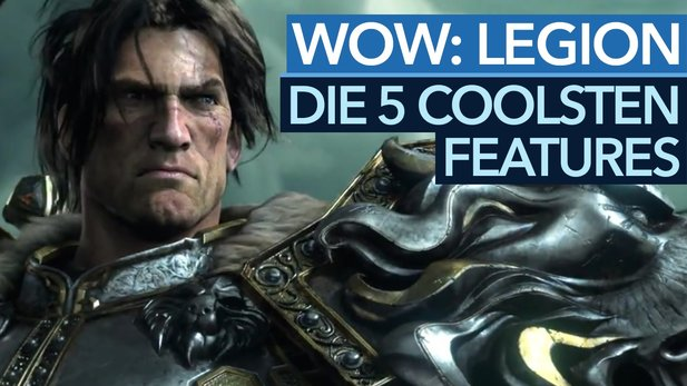 World of Warcraft: Legion - Die 5 coolsten Features
