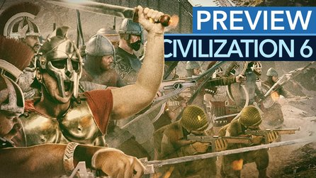 Civilization 6 - Preview-Video: Das bislang beste Civilization?