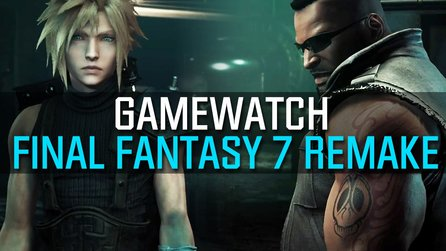 Final Fantasy 7 Remake - Gamewatch: Video-Analyse zum Episoden-Rollenspiel