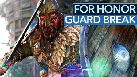 For Honor - Guide-Video: So funktioniert der Guard Break Counter