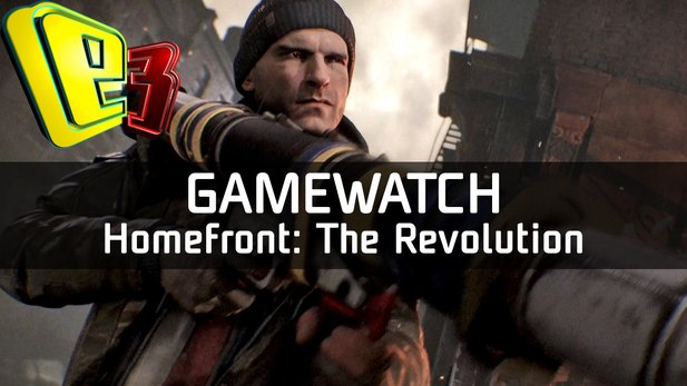 Gamewatch: Homefront: The Revolution - Video-Analyse: Open-World-Action im Crysis-Stil
