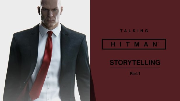 Hitman - Entwickler-Video zum Storytelling in Episodenspielen