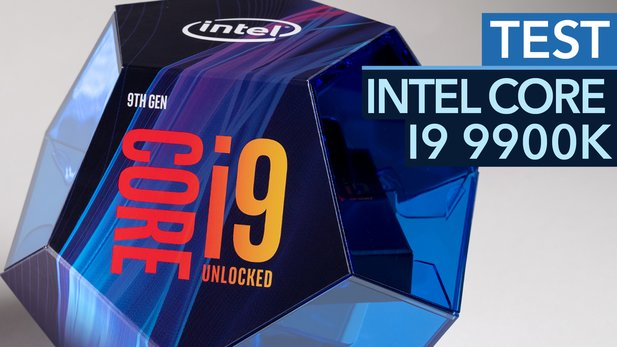 Intel Core i9 9900K im Test - Achtkern-CPU am Limit