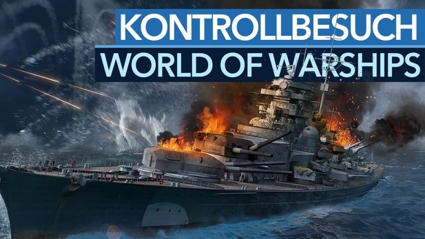 Kontrollbesuch: World of Warships - König der Wellen