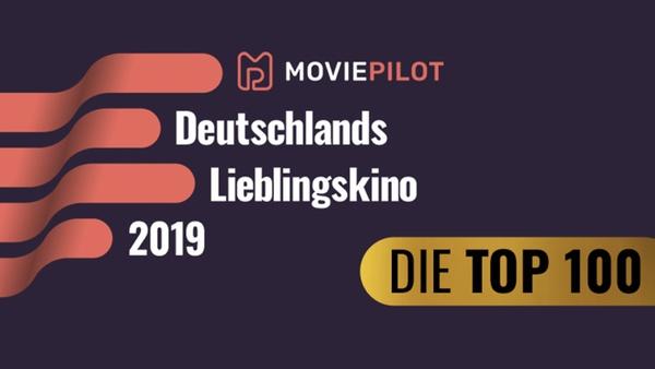 Deutschlands Lieblingskino 2019: Die Top 100 stehen fest!