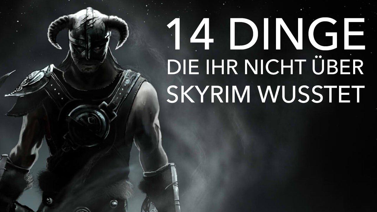 14 Dinge, die ihr nicht über Skyrim wusstet - Video: Was verbindet ...
