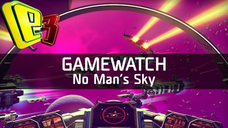 Gamewatch: No Man's Sky - Video-Analyse: Das ganze Universum zum Erforschen