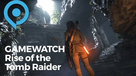 Gamewatch - Rise of the Tomb Raider - Schicke Action, wenig Originalität