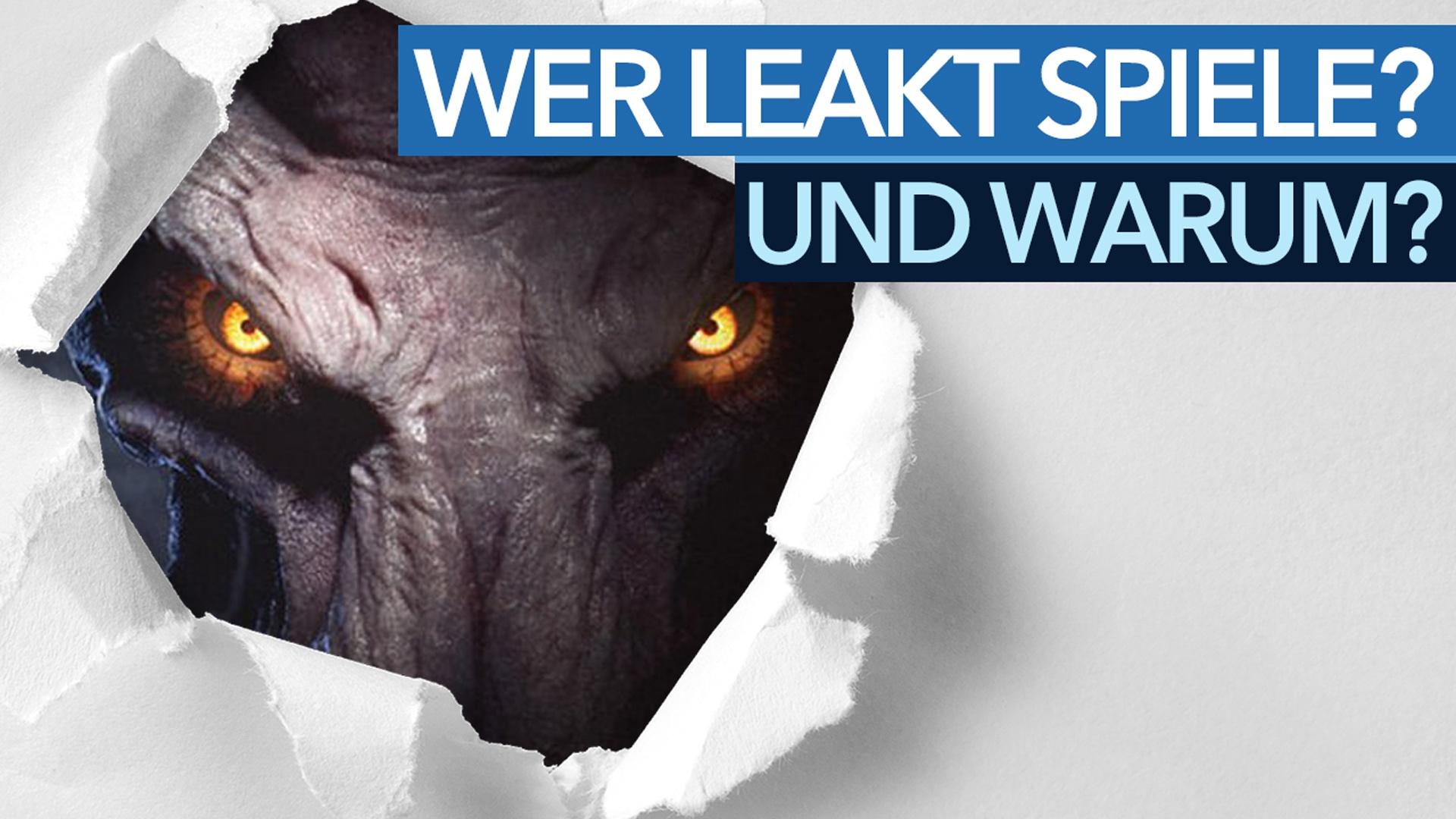 Leaks - Wo sie herkommen und warum wir darüber berichten - GameStar TV über undichte Stellen in der Games-Branche