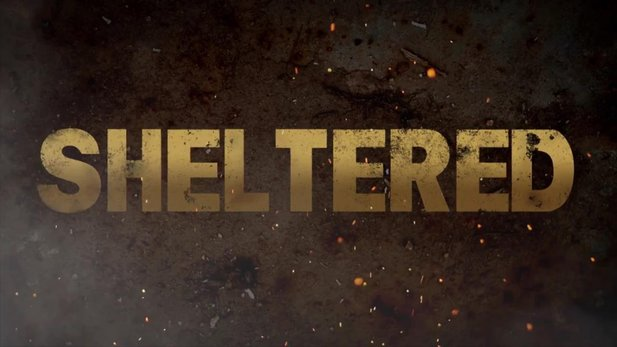Sheltered - Launch-Trailer