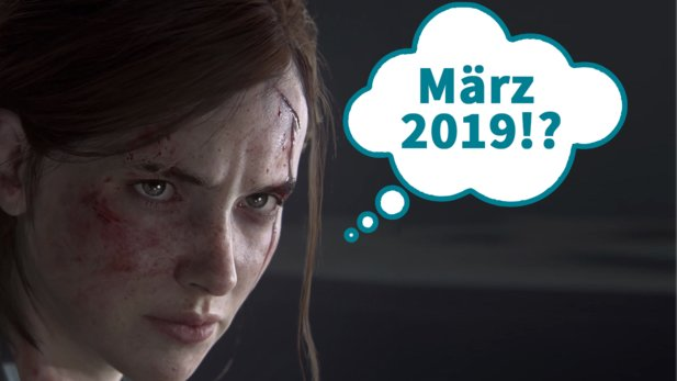 Kommt The Last of Us: Part 2 im März 2019?